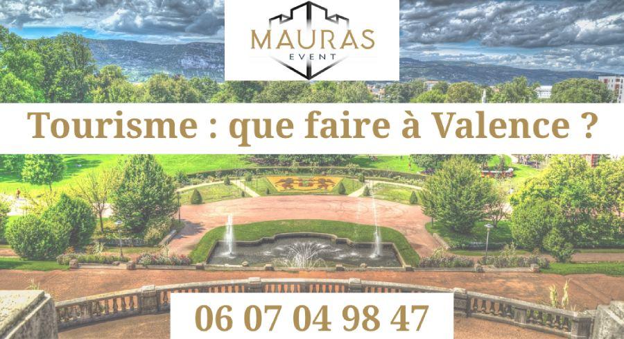 Tourisme : Que faire à Valence-Romans ? | 06 07 04 98 47