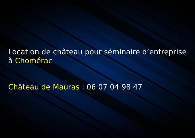 Mauras_Location de château pour séminaire d'entreprise à Chomérac